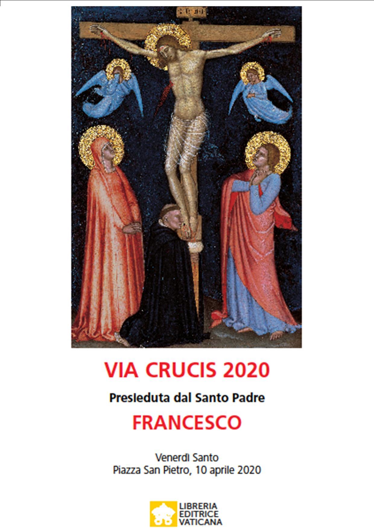 Via Crucis 2020 presieduta da Papa Francesco